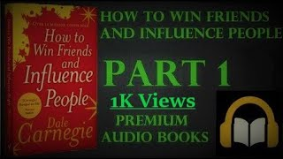 PDF+AudioBook l How to win friends and influence people l Dane Carnegie l PART 1