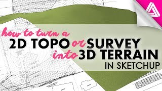 How to Turn 2D Topography or a Survey into 3d Terrain in Sketchup