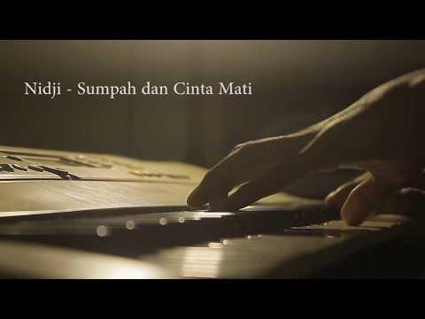 NIDJI - SUMPAH & CINTA MATIKU (piano Cover)