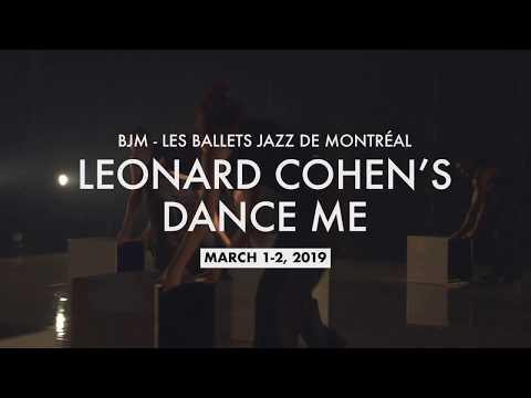 BJM - Les Ballets Jazz De Montréal - Leonard Cohen's DANCE ME