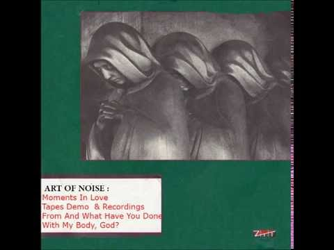 Art of Noise - Moments In Love (Demo & Other Recording Tracks)