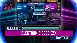 Quick Look: Electronic Edge EZX by Toontrack