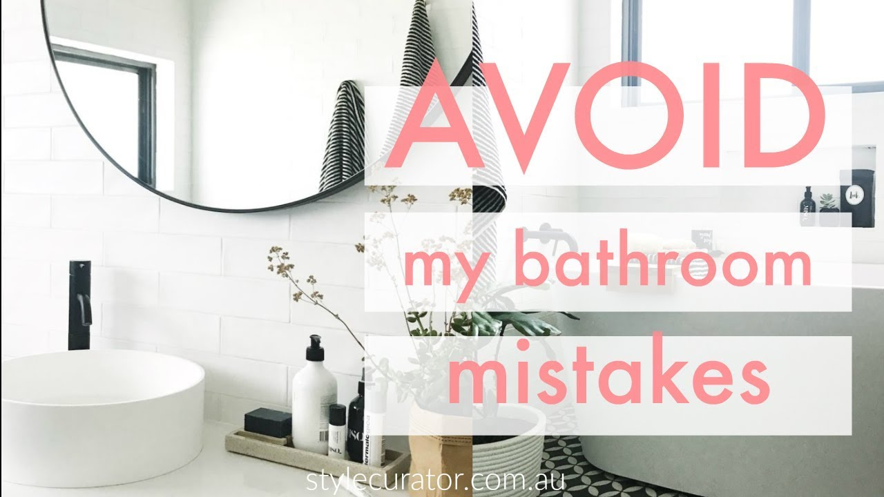Bathroom Mistakes To Avoid Bathroom Design And Planning