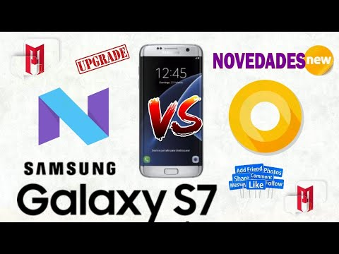 Samsung Galaxy S7 EDGE, de Android Nougat hasta Android Oreo