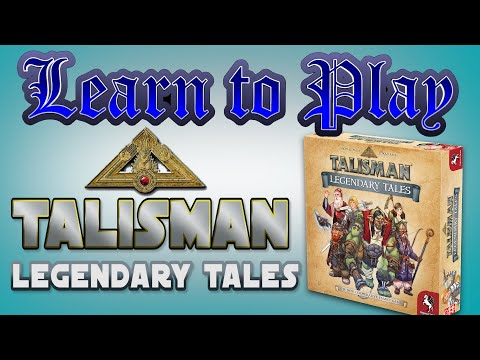 Learn To Play: Talisman Legendary Tales |