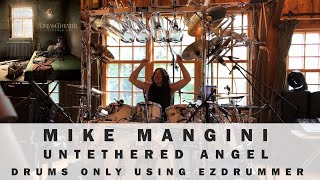 Mike Mangini - Untethered Angel Drums (Ezdrummer)