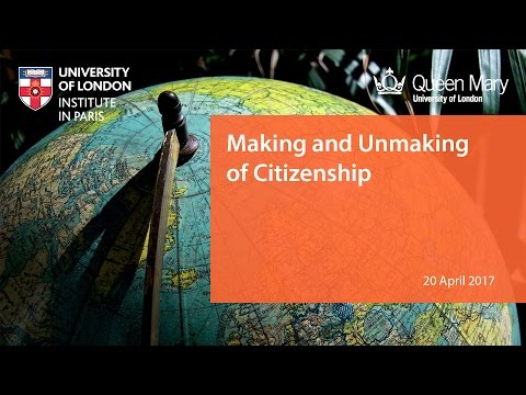 Making and Unmaking Citizens