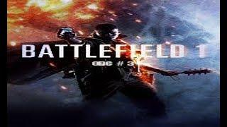 Battlefield 1 odc 3 Błagam cie odbal Bess