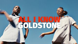 Goldstone - All I Know (Official music video)