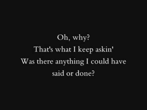 Why- Rascal Flatts Lyrics