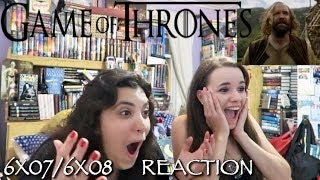 GAME OF THRONES 6X07/6X08 REACTIONS