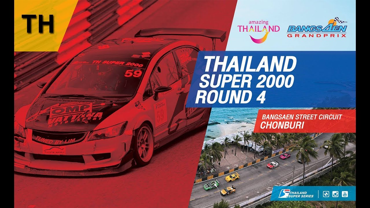 [TH] Thailand Super 2000 / Thailand Touring Car : Round 4 ​@Bangsaen Street Circuit,Chonburi