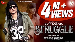 Struggle (Official Video) || Gopi Longia || Hit Song 2020 || Vital Records