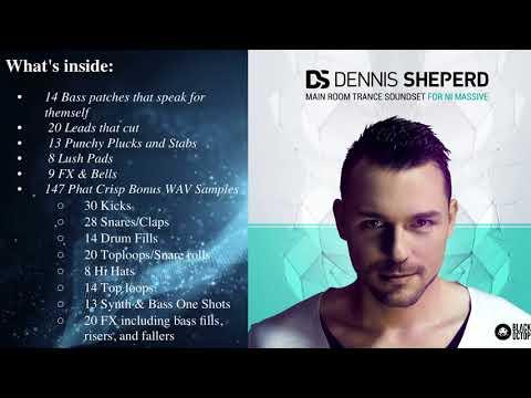 Dennis Sheperd Main Room Trance Soundset for NI Massive