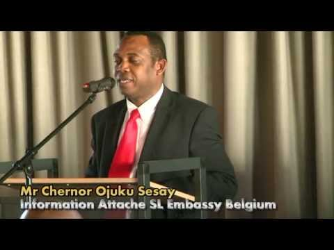Chernor Ojuku Sesay( Attache Sierra Leone Embassy Belgium