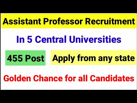 Assistant professor Recruitment in 5 Central Universities | Assistant Professor Vacancies 2021