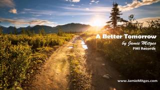 A Better Tomorrow by Jamie Mitges - Soul Song Inspiration