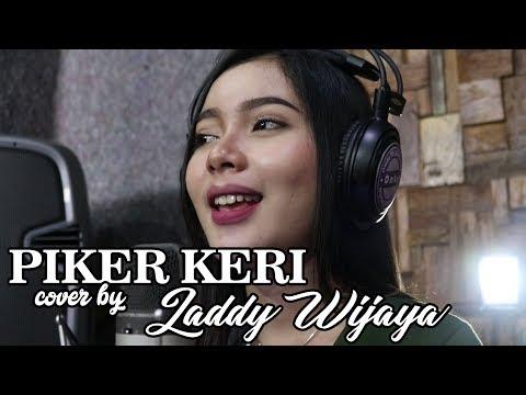 Pikir Keri  cover by  LADDY WIJAYA
