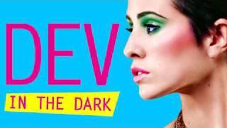 Dev - In The Dark (Benzi & DStar Refix Ft. Flo Rida)