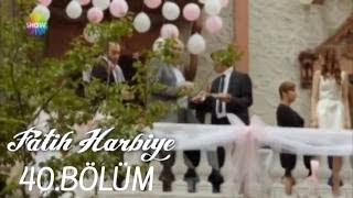 Fatih Harbiye 40.Bölüm