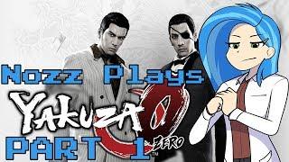Nozz Plays Yakuza 0 PC [Part 1] CONCUSSION OF FRIENDSHIP!