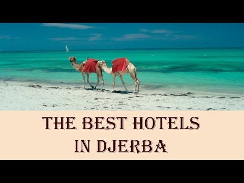The Best Hotels in Djerba, Tunisia