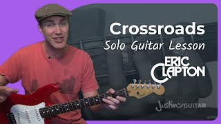 Eric Clapton - Crossroads 1st Solo (Songs Guitar Lesson CS-001) How to play