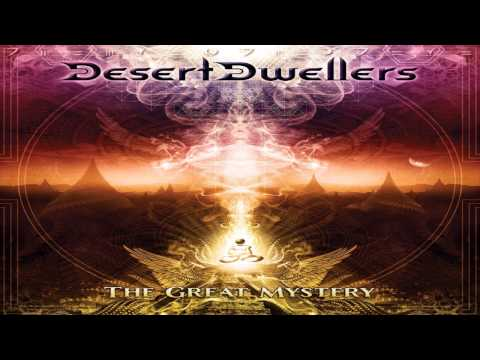 Desert Dwellers - The Great Mystery