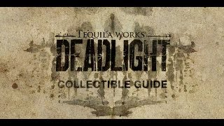 Deadlight - Collectibles Part 3 The New Law (I Want It All Achievement)