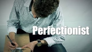 'Perfectionist.' - A promise story from because I said I would.