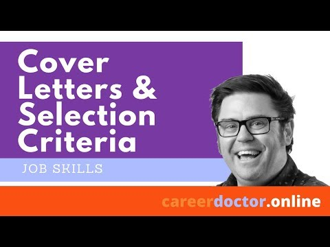 Writing Cover Letters And Addressing Selection Criteria For Medical Jobs