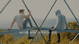 MAISON NORD OFFICIAL VIDEO (4K)