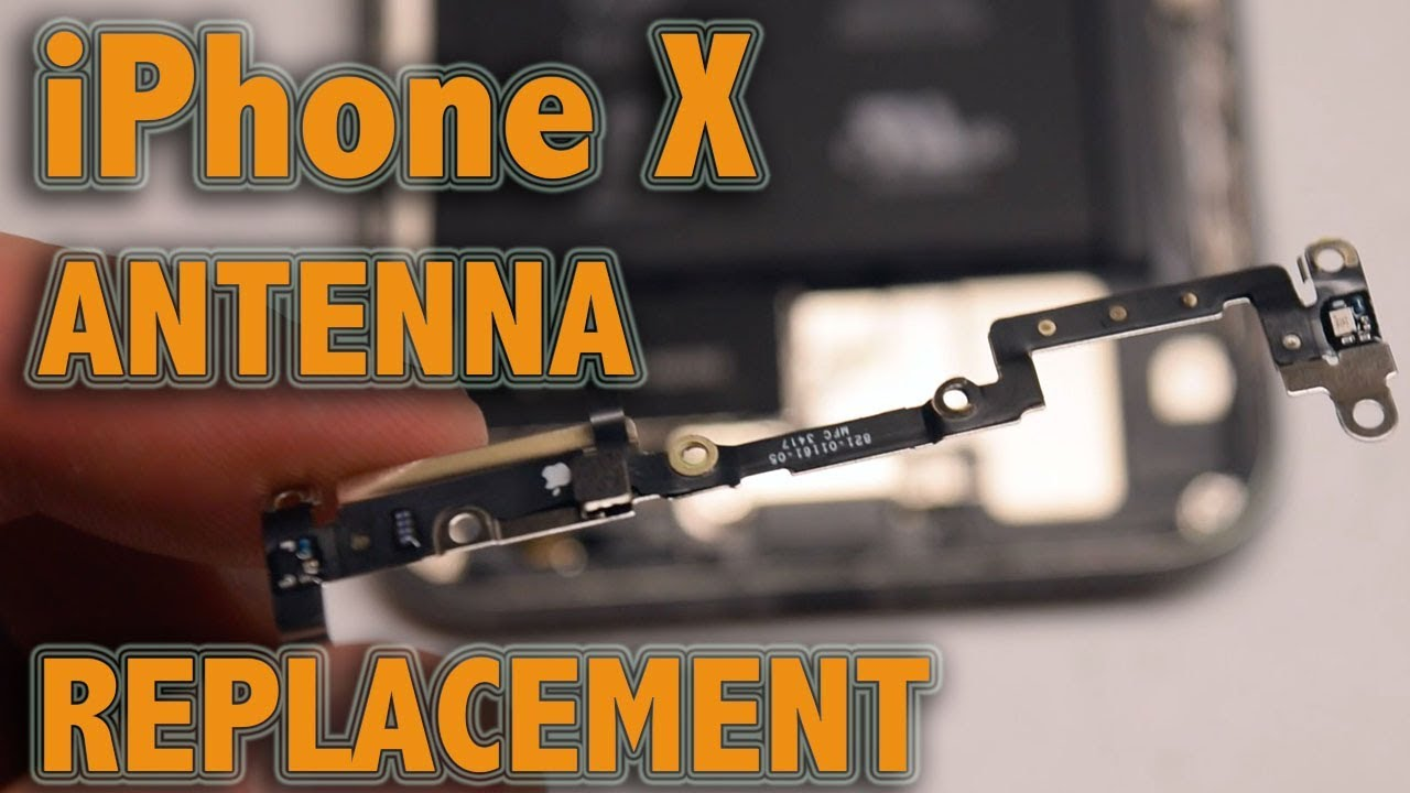 newest collection ed158 282c6 iPhone X Antenna Replacement
