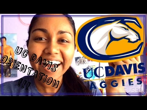 UC DAVIS ORIENTATION| What is it like?