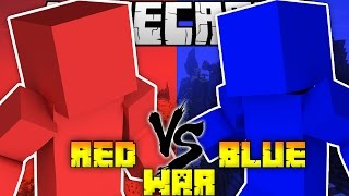 Minecraft RED VS BLUE WAR