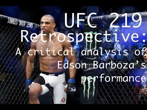 [UFC 219 Retrospective] A Critical Analysis of Edson Barboza's Performance