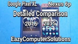 Google Pixel XL Vs Nexus 6p Detailed Comparison: Should You Upgrade ?? | 2015 Vs 2016