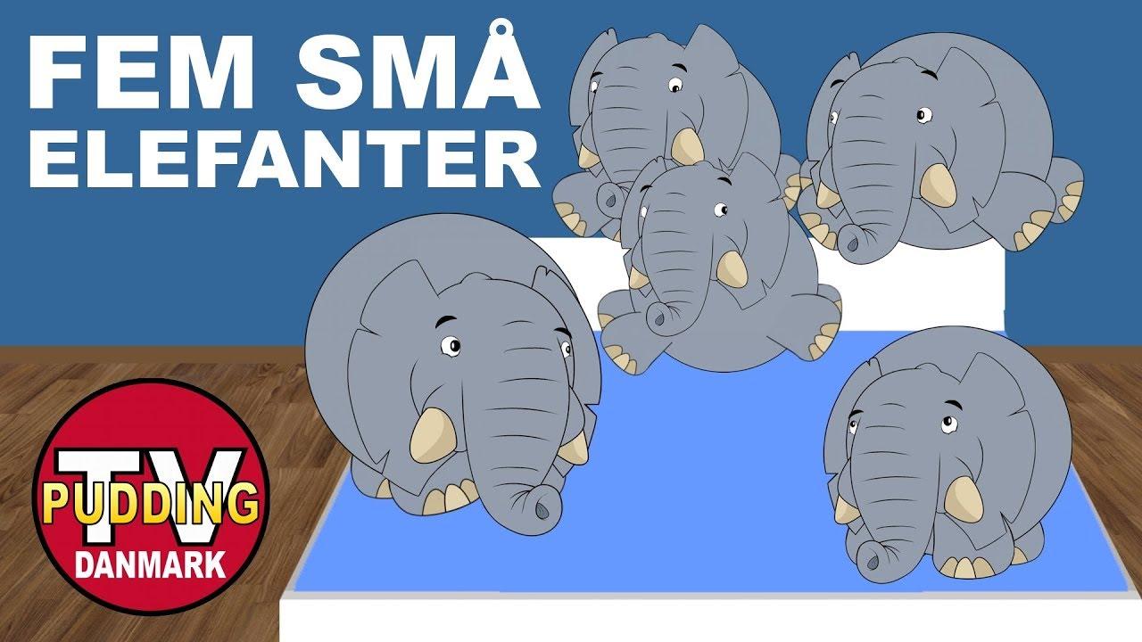 Fem små elefanter- og meget mere | Danske børnesange