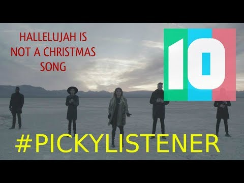 """HALLELUJAH"" IS NOT A CHRISTMAS SONG - Picky Listener #7 from YouTube · Duration:  3 minutes 25 seconds"