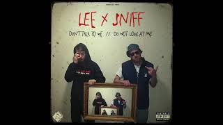 Lee x Sniff - DON'T TALK TO ME // DO NOT LOOK AT ME (OFFICIAL AUDIO)