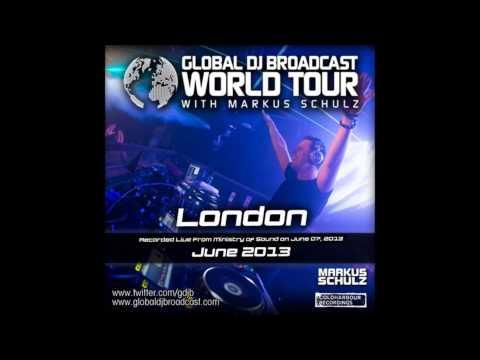 скачать Markus Schulz - Global DJ Broadcast World Tour. Слушать Markus Schulz presents - Global DJ Broadcast World Tour - London, England (13.06.2013) в mp3