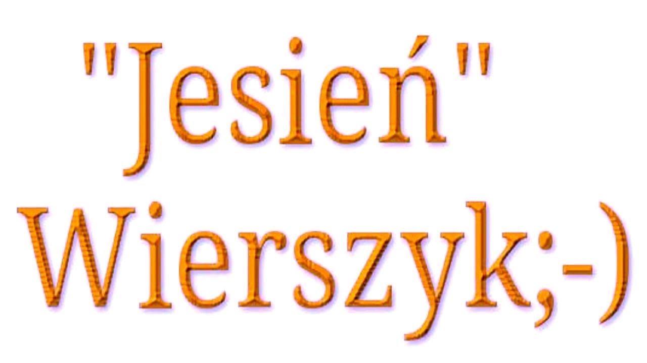 śmieszny Wierszyk O Jesieni śmieszne Wiersze Jesień Bekowe Teksty Zabawne Rymowanki Po Polsku Pl