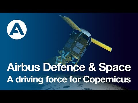 Airbus Defence and Space, a driving force for Copernicus