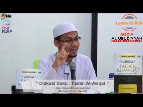 11/11/2017 Dhuha, YBhg. Ustaz Umar Muhammad Noor, Diskusi Kitab : Fadail Al-Awqat thumbnail