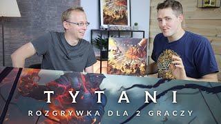 TYTANI - pojedynek z GameTroll TV