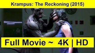 Krampus: The Reckoning Full Length'MovIE 2015