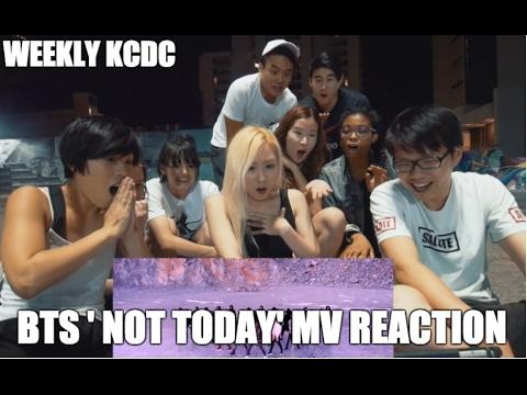 BTS 'Not Today' MV REACTION [WeeklyKCDC]