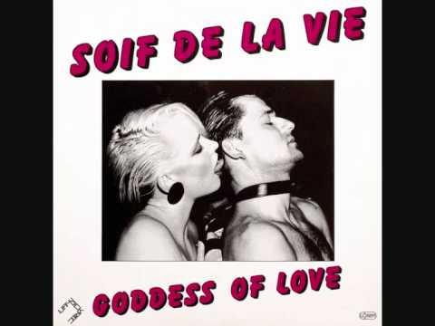SOIF DE LA VIE - Goddess Of Love (1984)