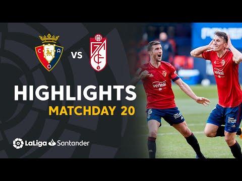 Osasuna Granada Goals And Highlights