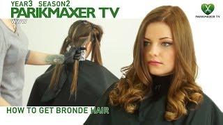 Техника брондирования How to get blonde парикмахер тв parikmaxer tv peluquería tv 剪髮